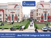 Best PGDM College In Delhi NCR | IMS Institute Noida