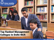 Top Ranked Management Colleges In Delhi NCR