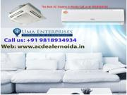 "AC Dealer In Noida"" Fulfill Your Cooling Necessities"