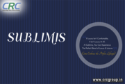 Sublimis | CRC Sublimis | CRC Group India