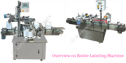 Get Affordable Bottle Labeling Machine in Noida
