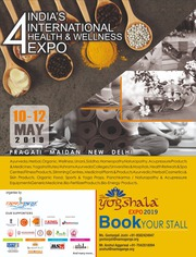 B2B and B2C Health & Wellness Expo 2019 on AYUSH at Pragati Maidan,  Ne