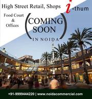 Retail Shops in Sector 73,  Noida,  I Thum 73 Noida Price
