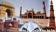 Same Day Delhi Tour By Car | Day Trip to Delhi