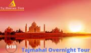 Taj Mahal Overnight Tour | Agra Overnight Tour