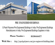 Pre Engineered Buildings Manufacturer & Supplier in India