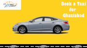 Taxi Service in Ghaziabad,  Cab Service in Ghaziabad